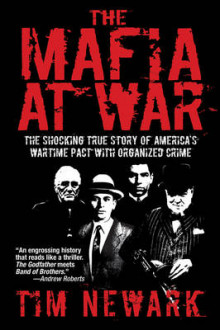 The Mafia at War av Tim Newark (Heftet)