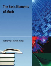 The Basic Elements of Music av Catherine Schmidt-Jones (Heftet)