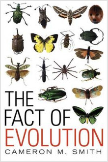 The Fact of Evolution av Cameron M. Smith (Heftet)