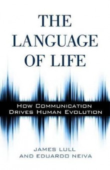 The Language of Life av James Lull og Eduardo Neiva (Heftet)