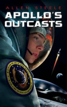 Apollo's Outcasts av Allen M. Steele (Heftet)