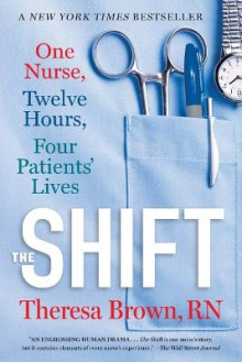 The Shift av Theresa Brown (Heftet)