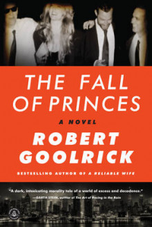 The Fall of Princes av Robert Goolrick (Heftet)