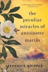 Omslag - The Peculiar Miracles of Antoinette Martin
