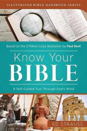 Know Your Bible av Paul Kent og Ed Strauss (Heftet)