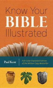 Know Your Bible Illustrated av Paul Kent (Heftet)