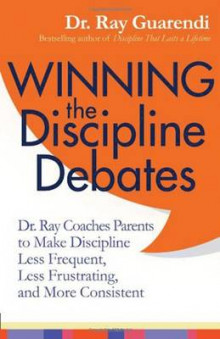 Winning the Discipline Debates av Ray Guarendi (Heftet)