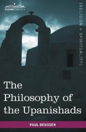The Philosophy of the Upanishads av Paul Deussen (Heftet)