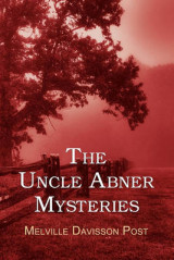 Omslag - The Uncle Abner Mysteries
