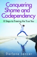 Conquering Shame and Codependency av Darlene Lancer (Heftet)