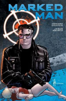 Marked Man av Howard Chaykin (Innbundet)