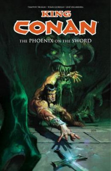 King Conan: The Phoenix on the Sword av Timothy Truman (Heftet)