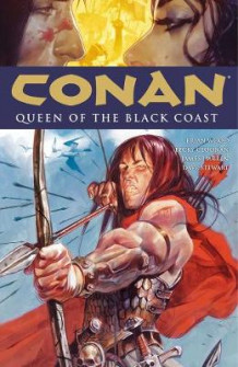 Conan Volume 13: Queen Of The Black Coast av Brian Wood (Heftet)