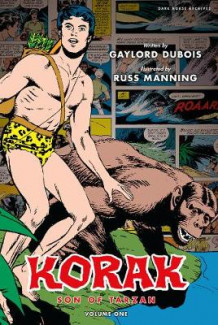 Korak, Son of Tarzan Archives Volume 1 av Gaylord DuBois (Innbundet)