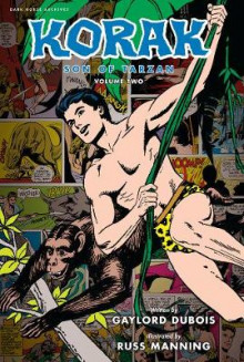 Korak, Son of Tarzan Archives Volume 2 av Gaylord DuBois (Innbundet)