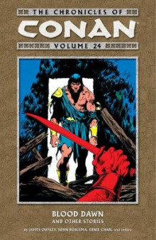 Chronicles of Conan Volume 24: Blood Dawn and Other Stories av Jim Owsley og Don Kraar (Heftet)