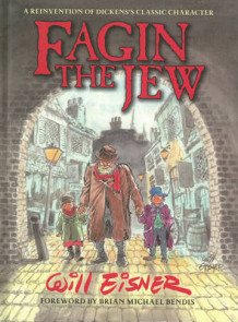 Fagin the Jew 10th Anniversary Edition av Will Eisner (Innbundet)