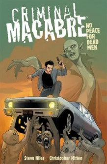 Criminal Macabre: No Peace for Dead Men av Steve Niles og Eric Powell (Heftet)