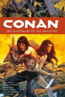 Conan Volume 15: The Nightmare Of The Shallows av Brian Wood (Innbundet)