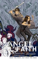 Angel And Faith Volume 5: What You Want, Not What You Need av Christos Gage (Heftet)