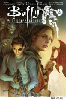 Buffy Season Nine Volume 5: The Core av Andrew Chambliss (Heftet)