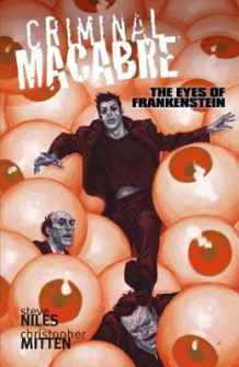 Criminal Macabre: The Eyes Of Frankenstein av Steve Niles (Heftet)