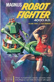 Magnus, Robot Fighter 4000 A.D., Volume 3 av Russ Manning, Herb Castle og Don Christensen (Heftet)