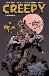 Creepy Comics Volume 3: The Lurking Fate av John Arcudi (Heftet)