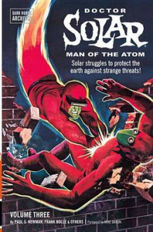 Doctor Solar, Man of the Atom Archives Volume 3 av S Paul Newman og Paul S Newman (Heftet)