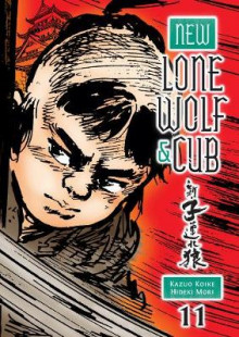 New Lone Wolf and Cub Volume 11: 11 av Kazuo Koike (Heftet)