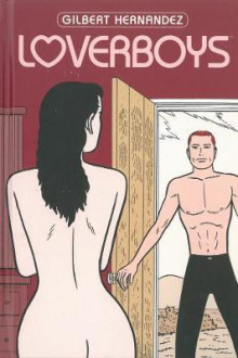 Loverboys av Gilbert Hernandez (Innbundet)