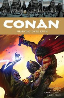 Conan Volume 17 Shadows Over Kush av Fred Van Lente (Innbundet)