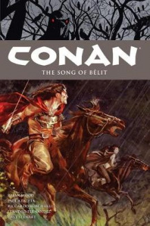 Conan Volume 16: The Song of Belit av Dr Brian Wood (Heftet)