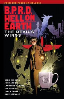 B.P.R.D. Hell on Earth Volume 10: The Devil's Wings av Mike Mignola (Heftet)