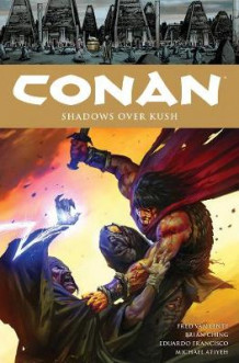 Conan Volume 17 Shadows Over Kush av Fred Van Lente (Heftet)