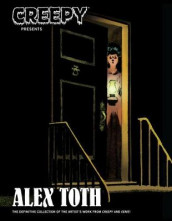 Creepy Presents Alex Toth av Alex Toth (Innbundet)