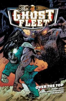 The Ghost Fleet Volume 2: Over The Top av Donny Cates (Heftet)