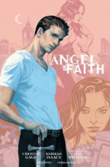 Angel and Faith: Season Nine Library Edition Volume 1 av Christos Gage (Innbundet)