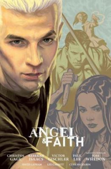 Angel And Faith: Season Nine Library Edition Volume 2 av Christos Gage (Innbundet)