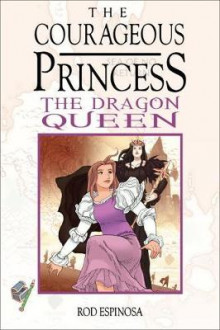 The Courageous Princess Vol. 3 av Rod Espinosa (Innbundet)