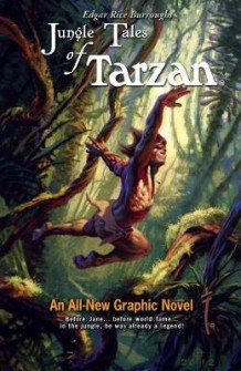 Edgar Rice Burroughs' Jungle Tales Of Tarzan av Martin Powell (Innbundet)