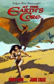 Edgar Rice Burroughs' At The Earth's Core av Bobby Nash (Innbundet)