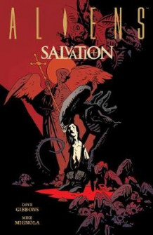 Aliens: Salvation av Mike Mignola (Innbundet)