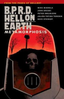 B.P.R.D. Hell on Earth Volume 12: Metamorphosis (Heftet)