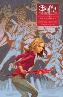 Buffy: Season Ten Volume 4: Old Demons av Joss Whedon og Christos Gage (Heftet)