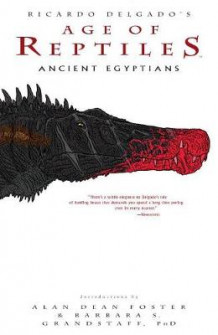 Age of Reptiles: Ancient Egyptians av Ricardo Delgado (Heftet)
