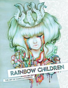 Rainbow Children: The Art of Camilla D'errico av Camilla D'Errico (Innbundet)