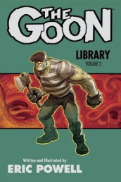 Goon Library, The Volume 2 av Eric Powell (Innbundet)