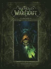 World Of Warcraft Chronicle Volume 2 av Blizzard Entertainment (Innbundet)