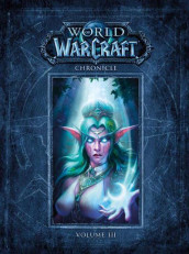 World Of Warcraft Chronicle Volume 3 av Blizzard Entertainment (Innbundet)